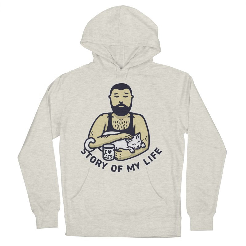 Cat Daddy: Story of My Life Men's French Terry Pullover Hoody by Beards and Cats Store