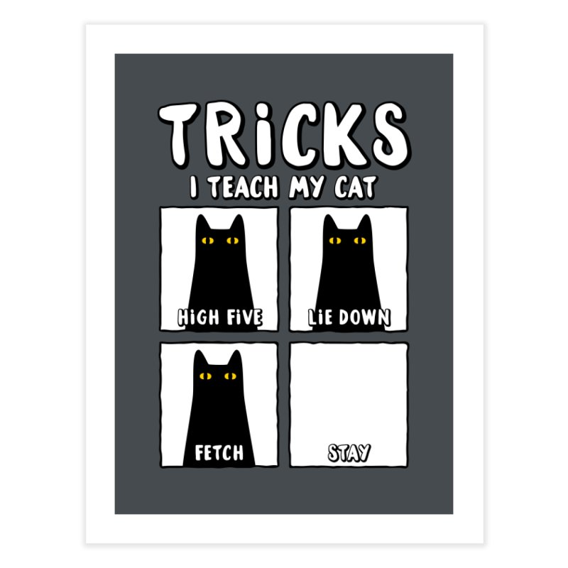 Tricks Home Fine Art Print by Beards and Cats Store