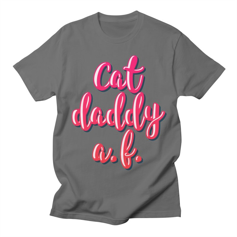 Cat Daddy AF Men's T-Shirt by Beards and Cats