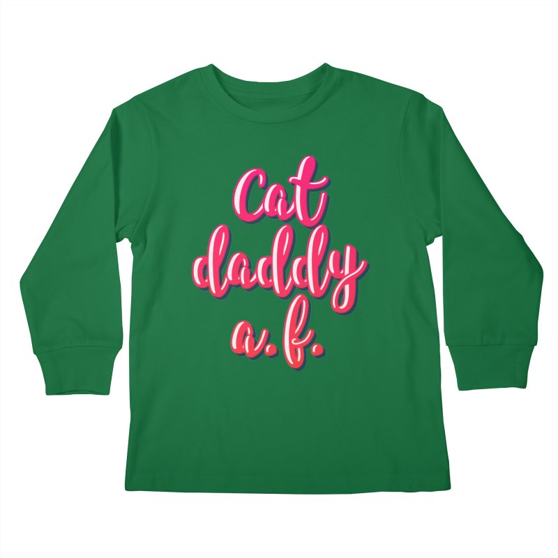 Cat Daddy AF Kids Longsleeve T-Shirt by Beards and Cats Store
