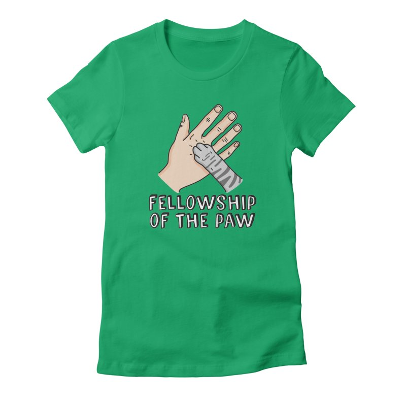 Fellowship of the Paw in Women's Fitted T-Shirt Kelly by Beards and Cats Store