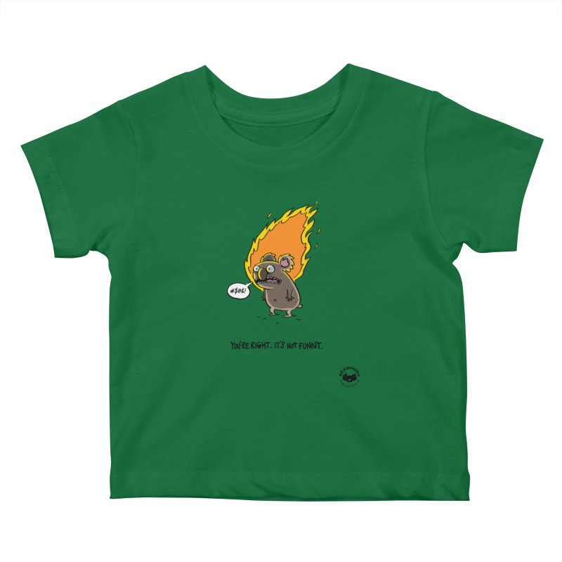 You're Right. Its Not Funny. Kids Baby T-Shirt by Bearhugs For Australia