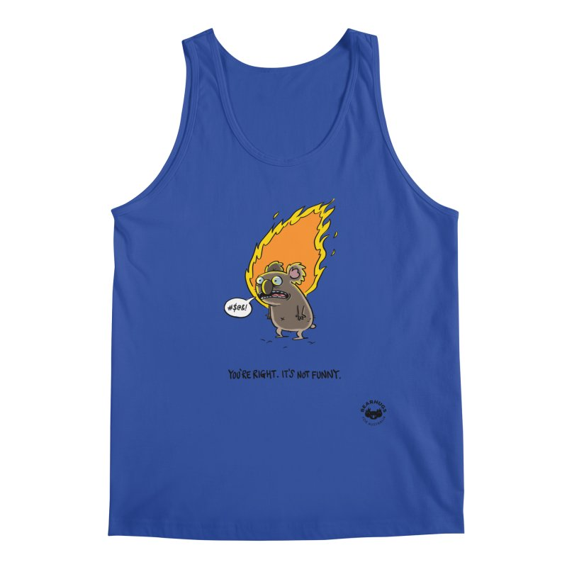 You're Right. Its Not Funny. Men's Tank by Bearhugs For Australia