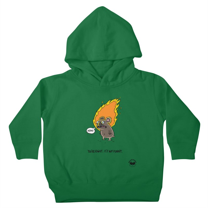You're Right. Its Not Funny. Kids Toddler Pullover Hoody by Bearhugs For Australia