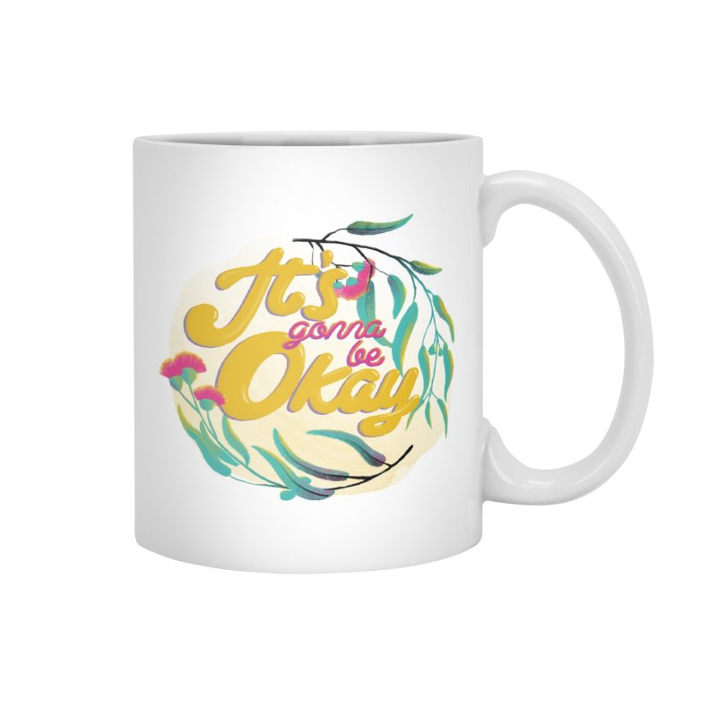 It's Gonna Be Okay Accessories Mug by Bearhugs For Australia