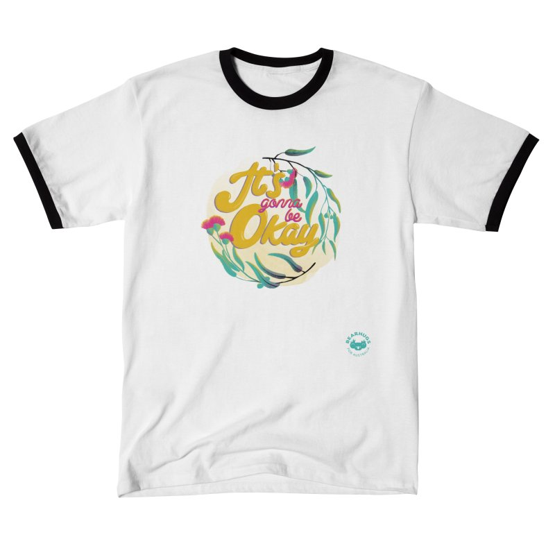 It's Gonna Be Okay Women's T-Shirt by Bearhugs For Australia