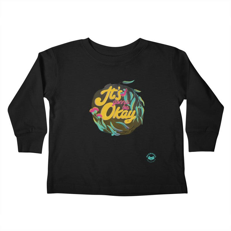 It's Gonna Be Okay Kids Toddler Longsleeve T-Shirt by Bearhugs For Australia