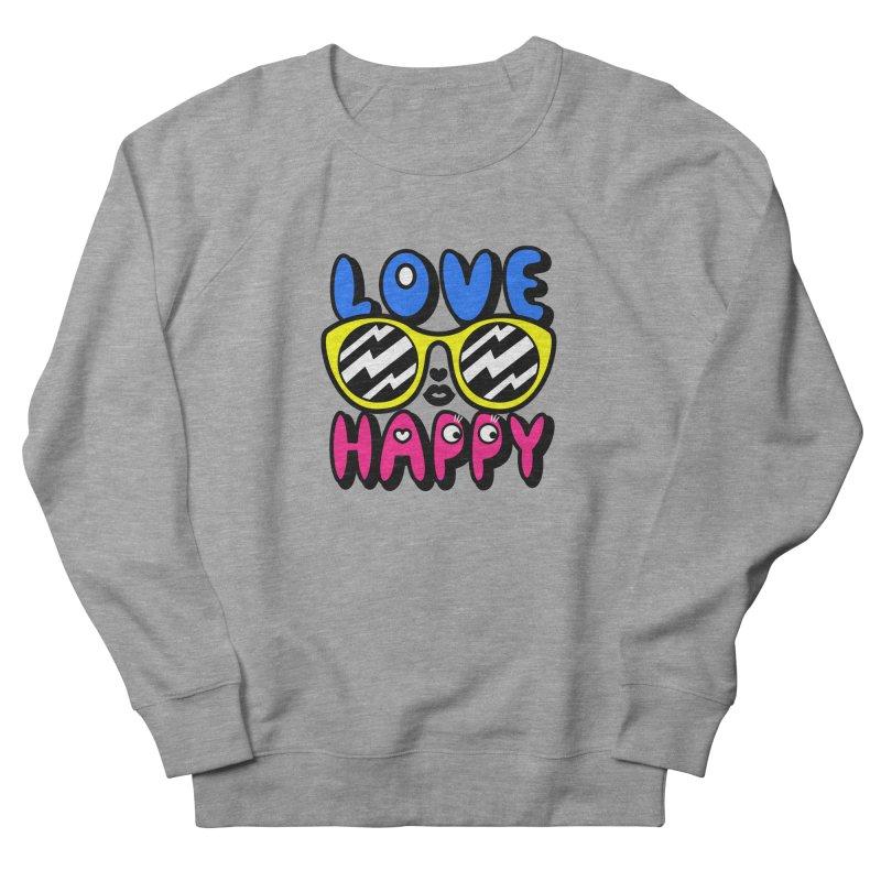 Love Happy Women's French Terry Sweatshirt by beatbeatwing's Artist Shop