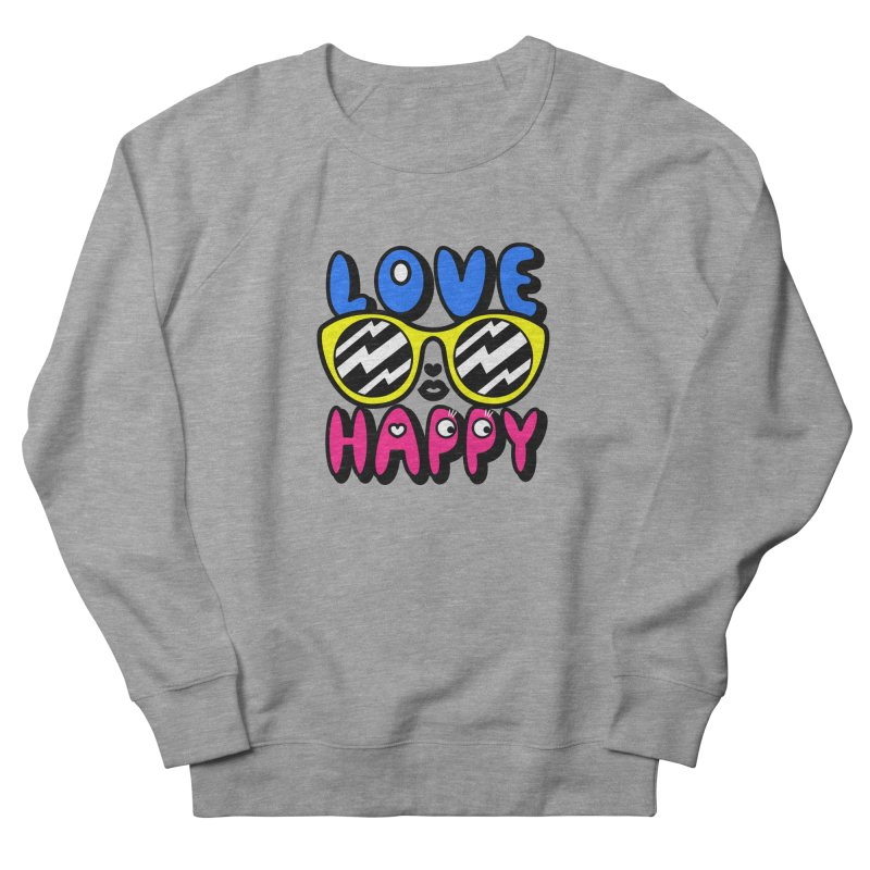 Love Happy Men's French Terry Sweatshirt by beatbeatwing's Artist Shop