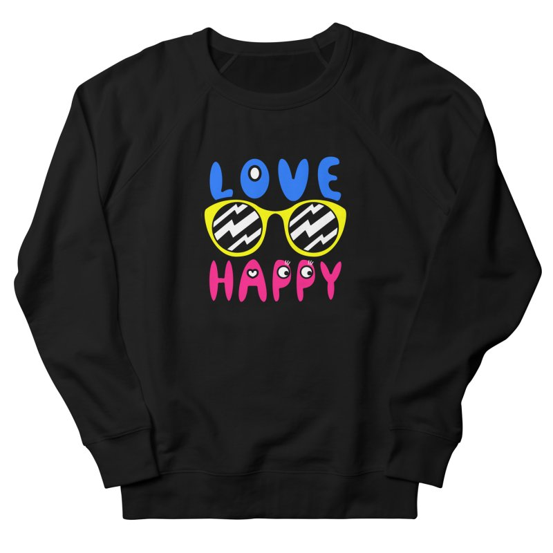 Love Happy Men's French Terry Sweatshirt by beatbeatwing's Artist Shop