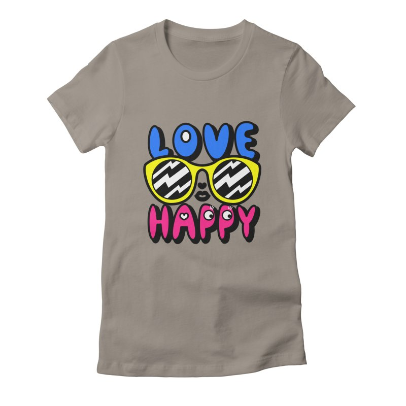 Love Happy Women's T-Shirt by beatbeatwing's Artist Shop