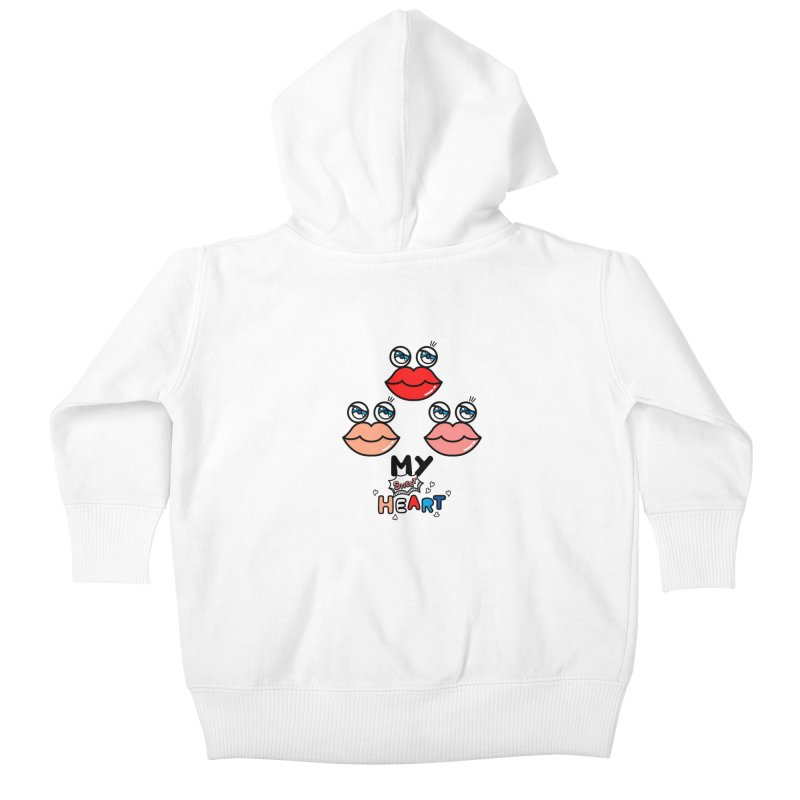 My Sweet Heart Kids Baby Zip-Up Hoody by beatbeatwing's Artist Shop