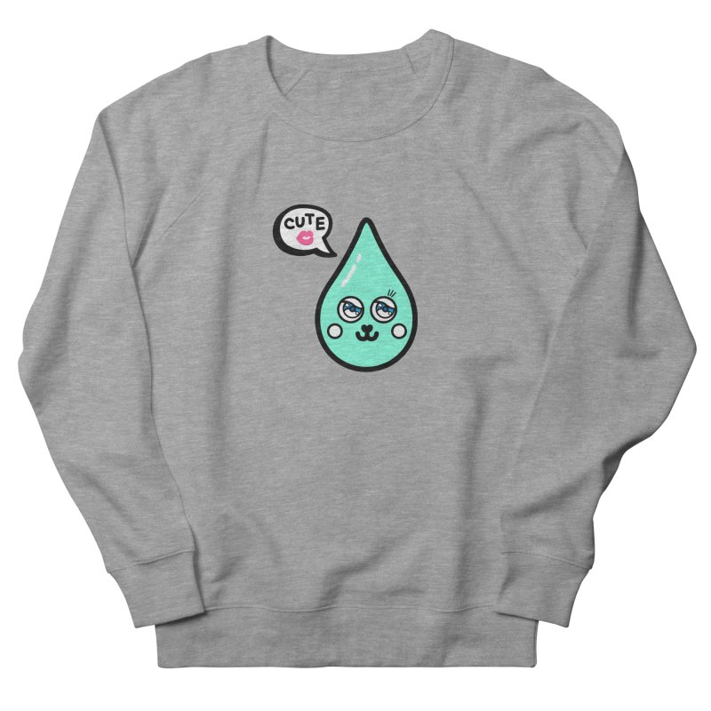 Cute waterdrop Women's French Terry Sweatshirt by beatbeatwing's Artist Shop
