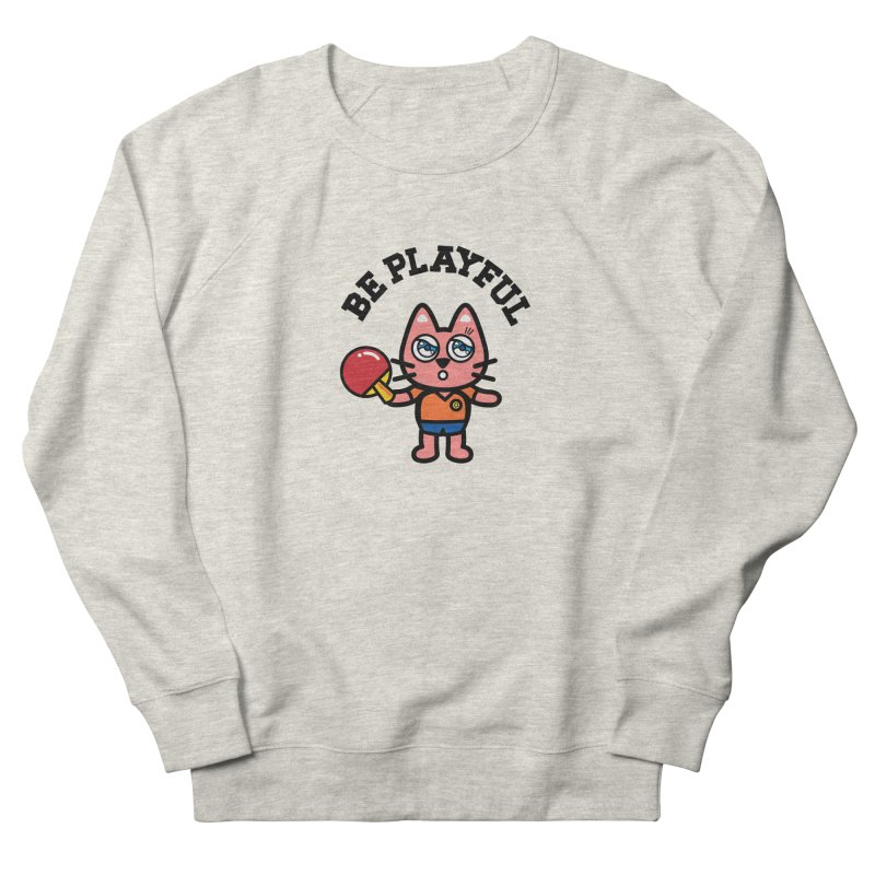 i am table-tennis player Women's French Terry Sweatshirt by beatbeatwing's Artist Shop