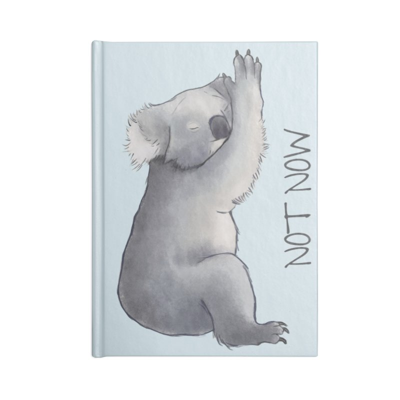 Koala Sketch - Not Now - Lazy animal Accessories Lined Journal Notebook by Beatrizxe