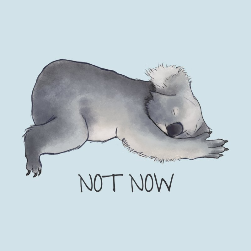Koala Sketch - Not Now - Lazy animal Home Throw Pillow by Beatrizxe