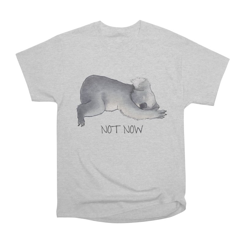 Koala Sketch - Not Now - Lazy animal Women's Heavyweight Unisex T-Shirt by Beatrizxe