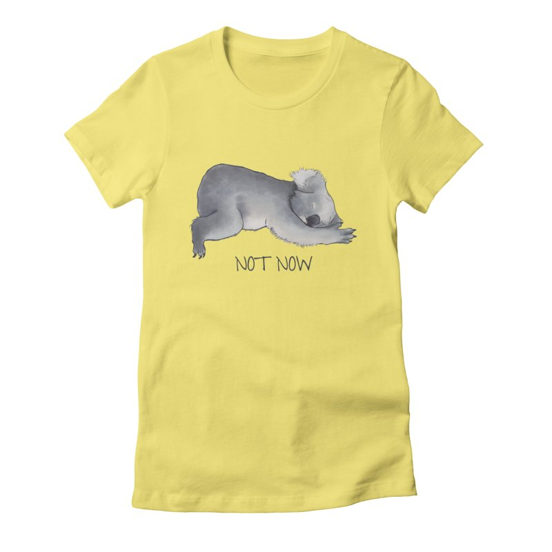 Koala Sketch - Not Now - Lazy animal Women's Fitted T-Shirt by Beatrizxe