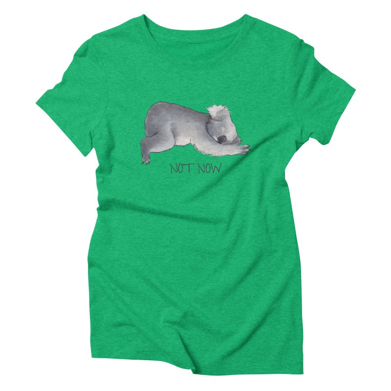 Koala Sketch - Not Now - Lazy animal Women's Triblend T-shirt by Beatrizxe