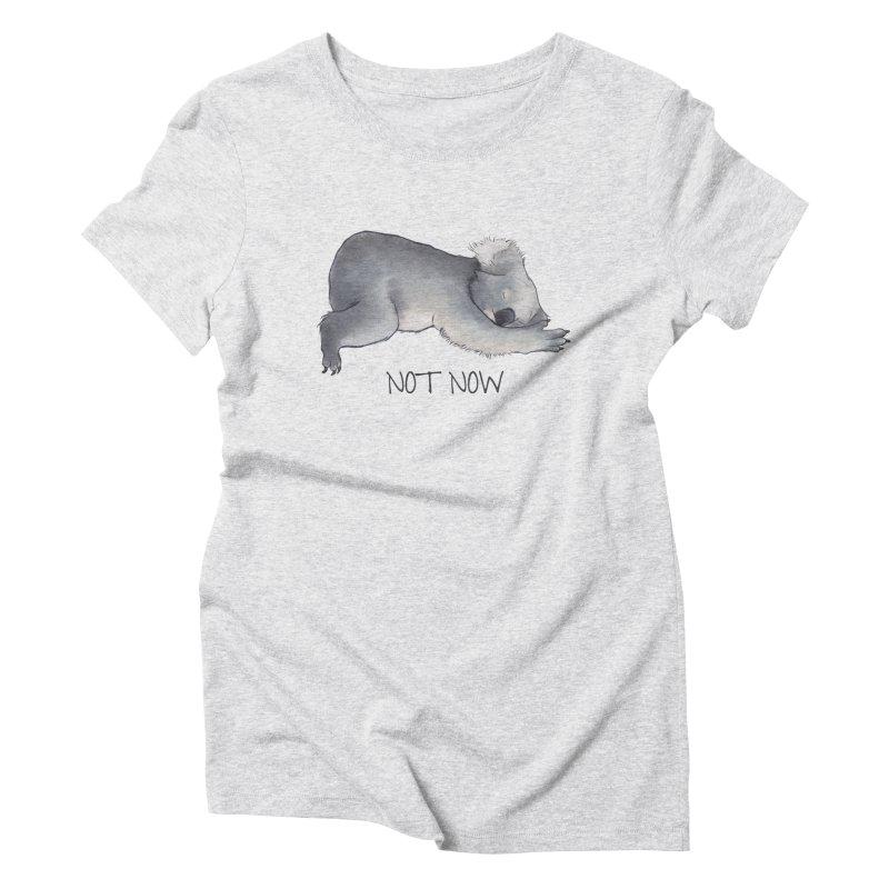 Koala Sketch - Not Now - Lazy animal Women's Triblend T-Shirt by Beatrizxe