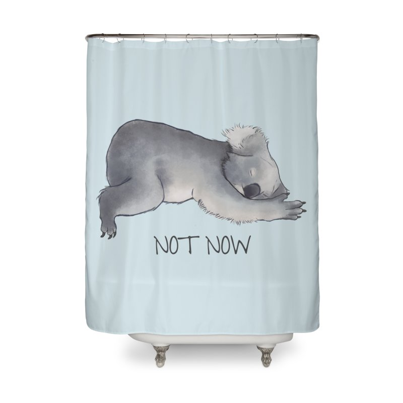 Koala Sketch - Not Now - Lazy animal Home Shower Curtain by Beatrizxe
