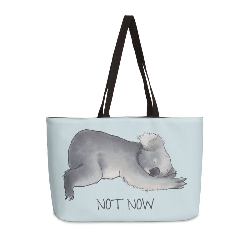 Koala Sketch - Not Now - Lazy animal Accessories Weekender Bag Bag by Beatrizxe