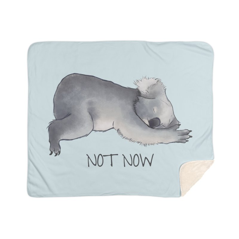 Koala Sketch - Not Now - Lazy animal Home Sherpa Blanket Blanket by Beatrizxe
