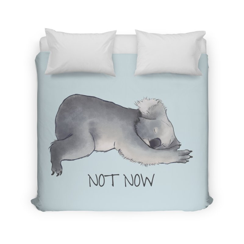 Koala Sketch - Not Now - Lazy animal Home Duvet by Beatrizxe