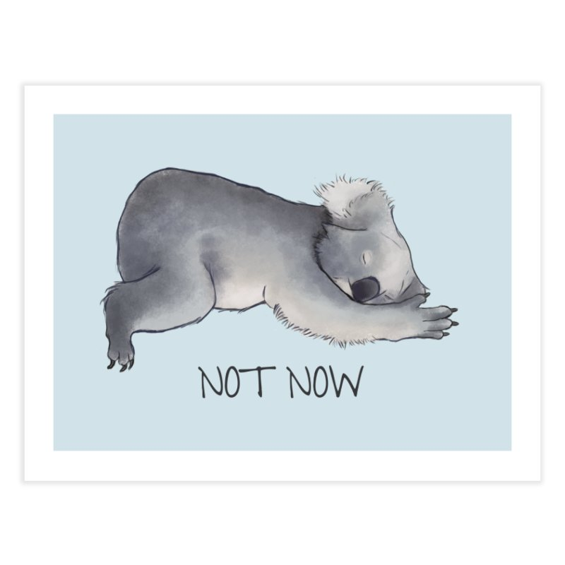 Koala Sketch - Not Now - Lazy animal Home Fine Art Print by Beatrizxe