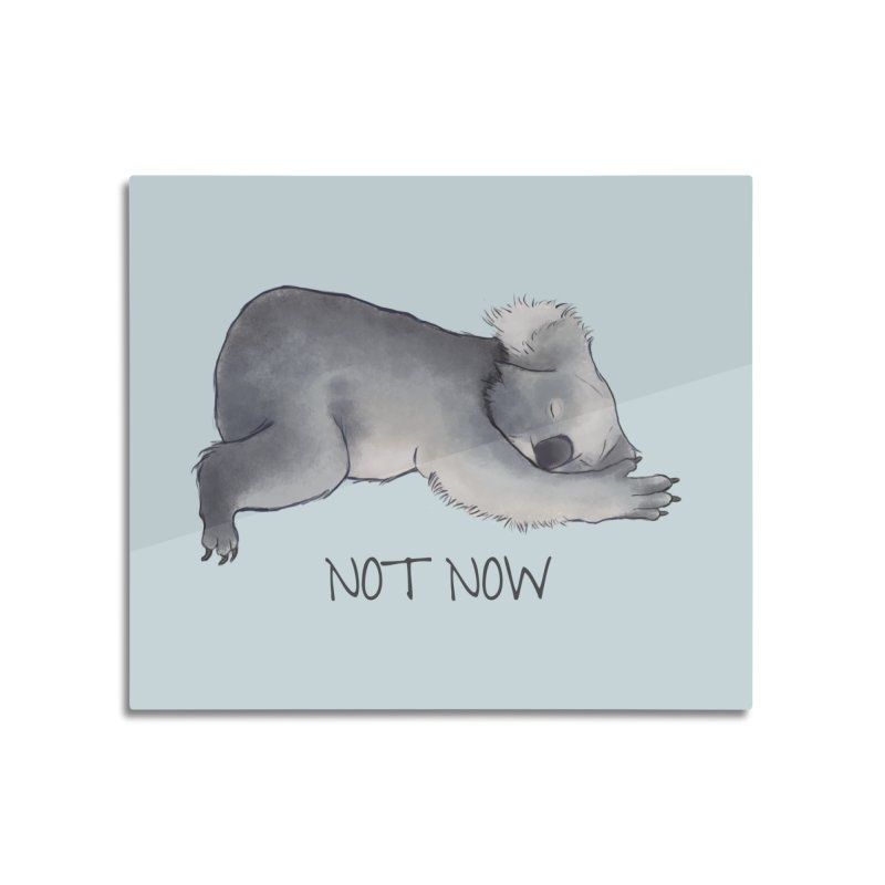 Koala Sketch - Not Now - Lazy animal Home Mounted Aluminum Print by Beatrizxe