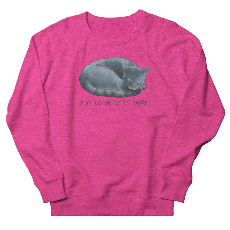 Sleepy Cat - 20 minutes more - Lazy Animals Women's French Terry Sweatshirt by Beatrizxe