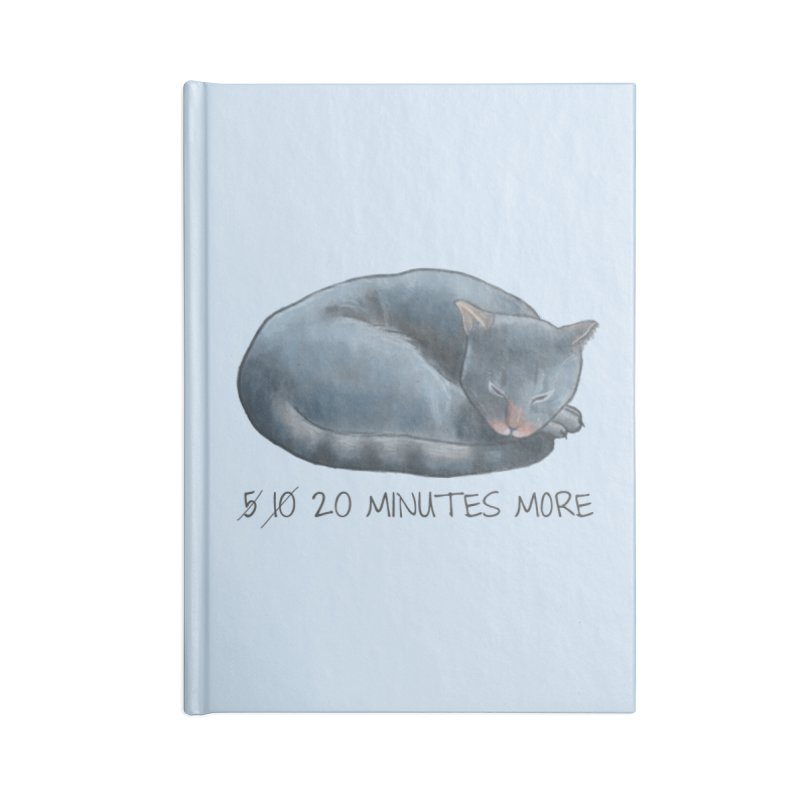 Sleepy Cat - 20 minutes more - Lazy Animals Accessories Lined Journal Notebook by Beatrizxe