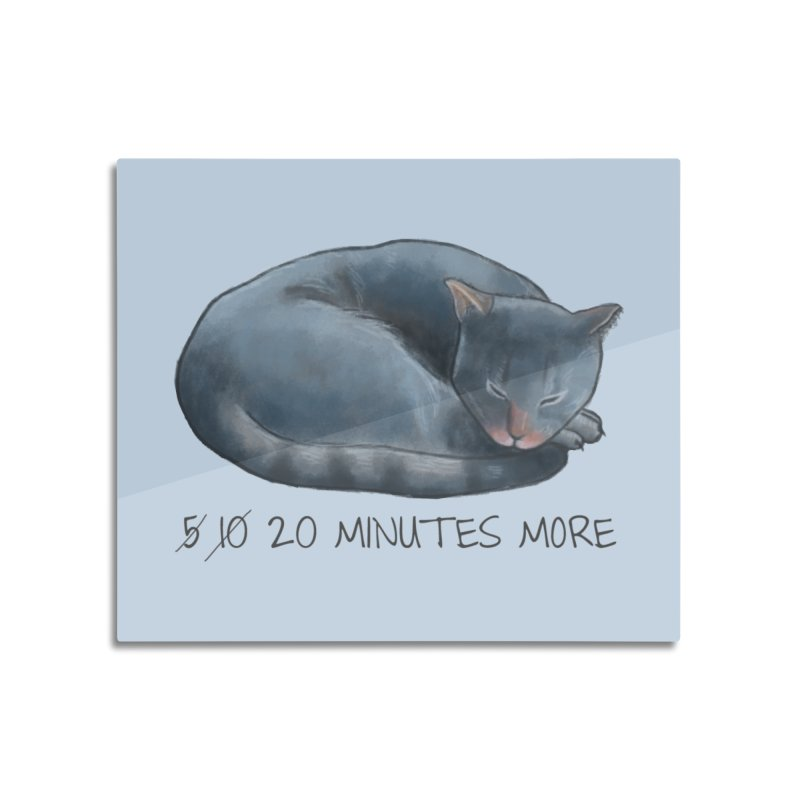 Sleepy Cat - 20 minutes more - Lazy Animals Home Mounted Aluminum Print by Beatrizxe