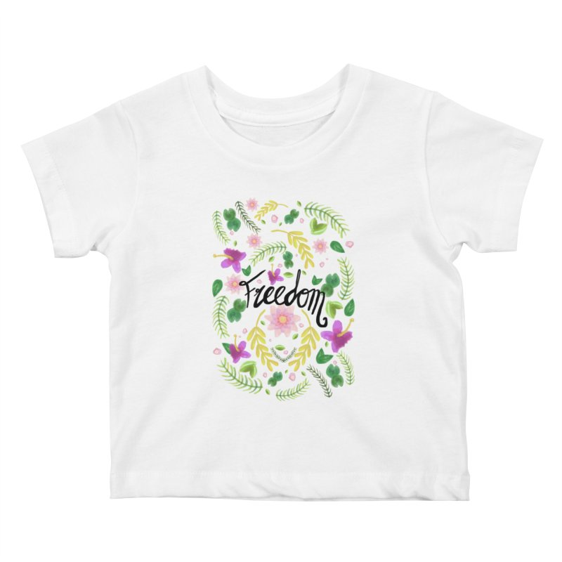 Freedom. Floral Pattern (flowers pattern) Kids Baby T-Shirt by Beatrizxe