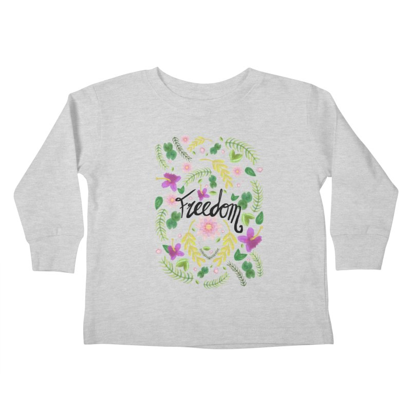 Freedom. Floral Pattern (flowers pattern) Kids Toddler Longsleeve T-Shirt by Beatrizxe