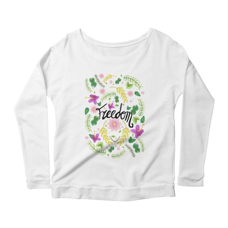 Freedom. Floral Pattern (flowers pattern) Women's Scoop Neck Longsleeve T-Shirt by Beatrizxe