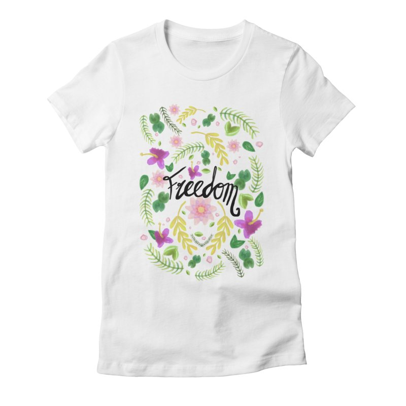 Freedom. Floral Pattern (flowers pattern) Women's Fitted T-Shirt by Beatrizxe