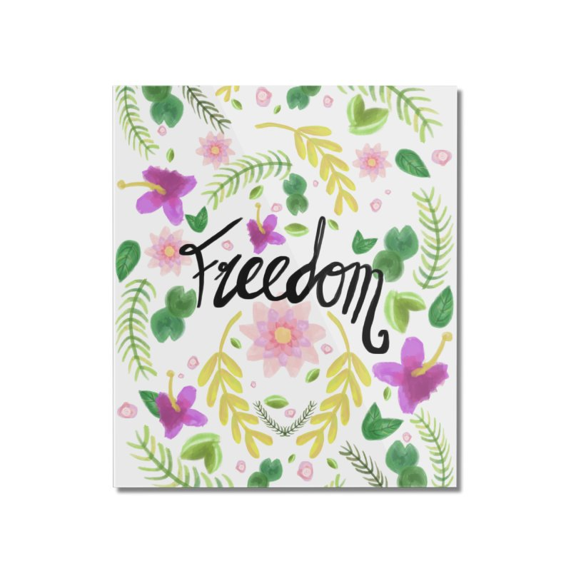 Freedom. Floral Pattern (flowers pattern) Home Mounted Acrylic Print by Beatrizxe