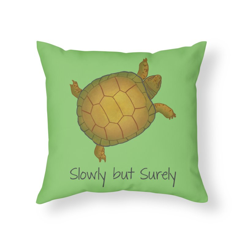 Turtle - Slowly but Surely - Lazy Animals Home Throw Pillow by Beatrizxe