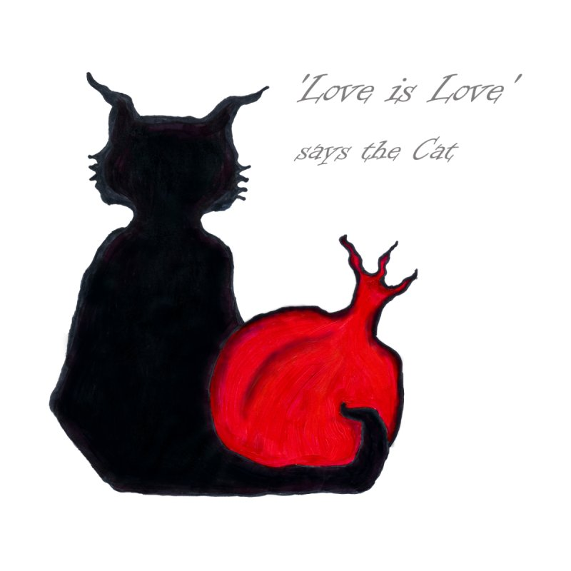 Love is Love, says the Cat Home Fine Art Print by Brigitte Doernerova - Imaginista Designs