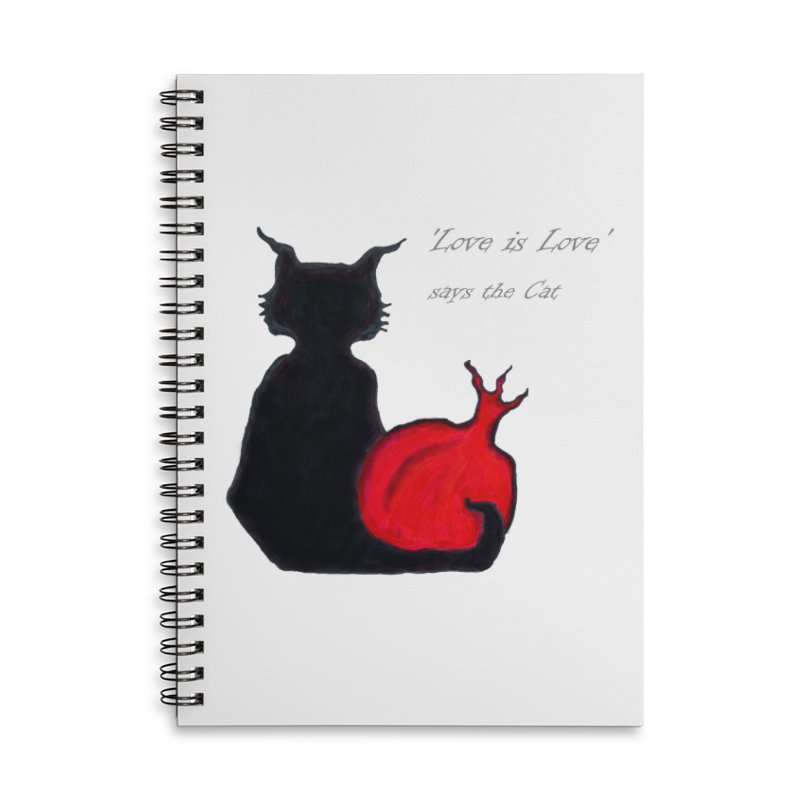 Love is Love, says the Cat Accessories Lined Spiral Notebook by Brigitte Doernerova - Imaginista Designs