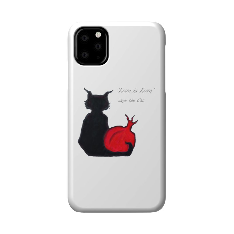 Love is Love, says the Cat Accessories Phone Case by Brigitte Doernerova - Imaginista Designs