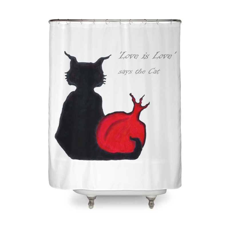 Love is Love, says the Cat Home Shower Curtain by Brigitte Doernerova - Imaginista Designs