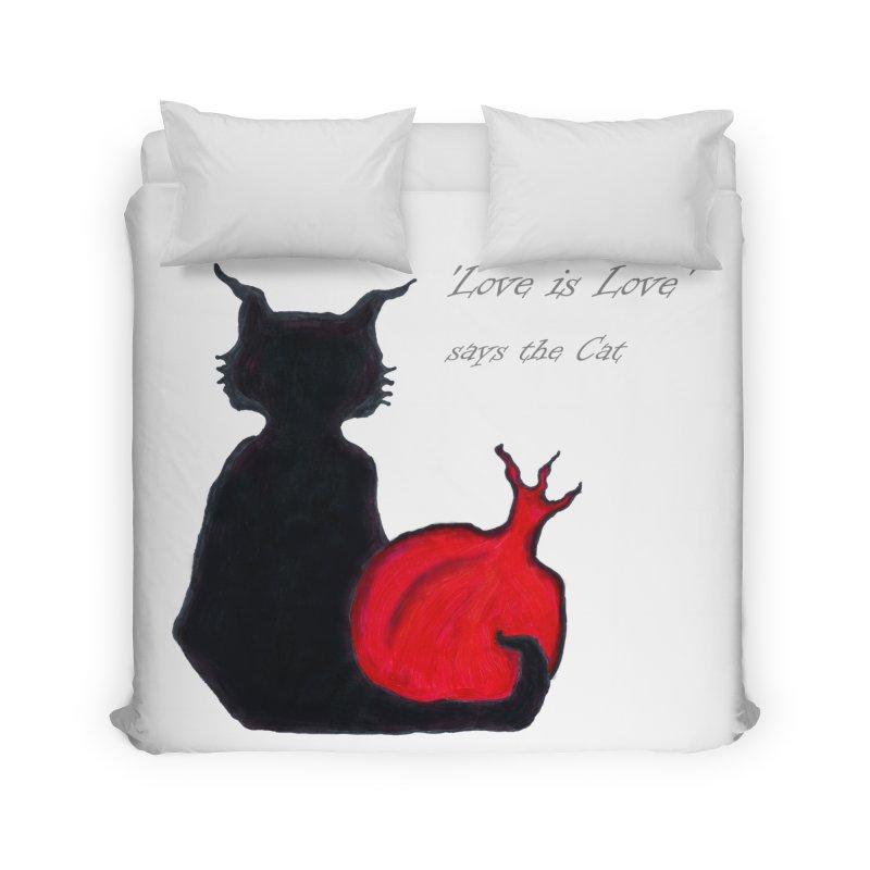 Love is Love, says the Cat Home Duvet by Brigitte Doernerova - Imaginista Designs