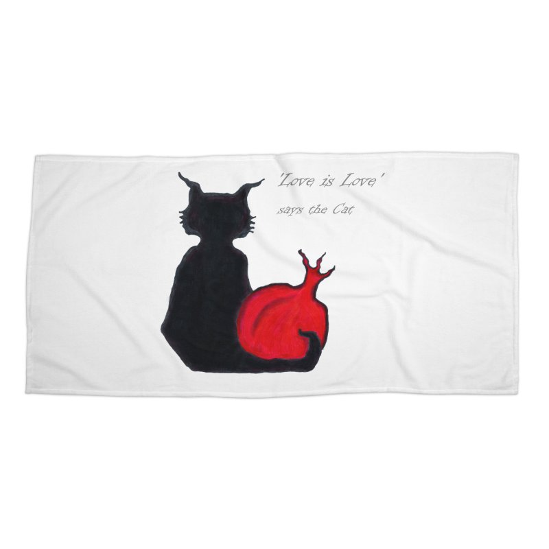 Love is Love, says the Cat Accessories Beach Towel by Brigitte Doernerova - Imaginista Designs