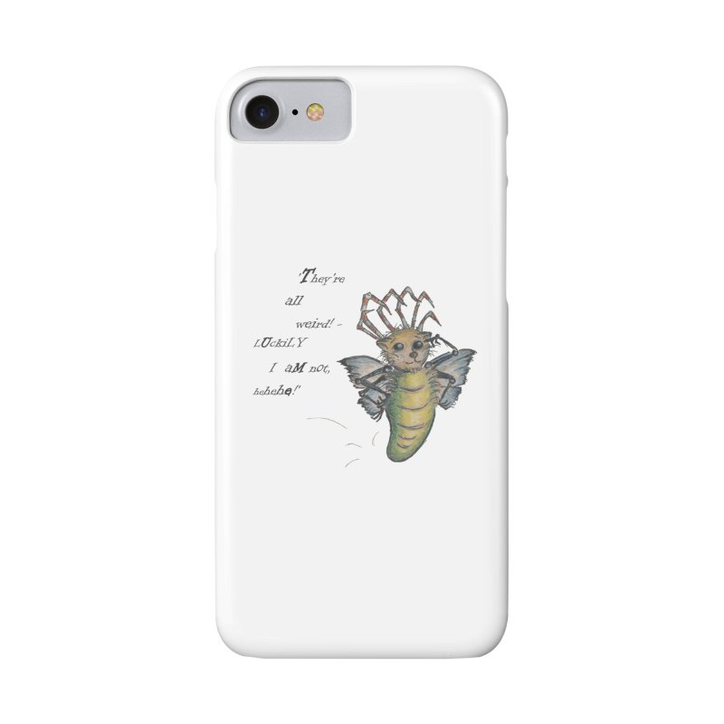 They're All Weird, says the Mockmoth Accessories Phone Case by Brigitte Doernerova - Imaginista Designs