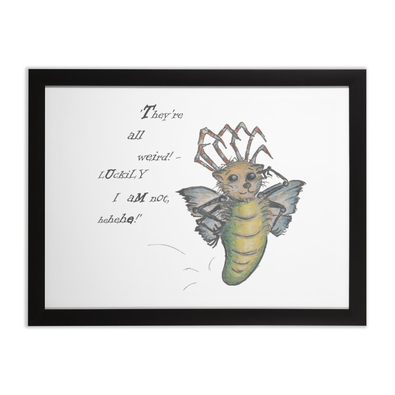 They're All Weird, says the Mockmoth Home Framed Fine Art Print by Brigitte Doernerova - Imaginista Designs