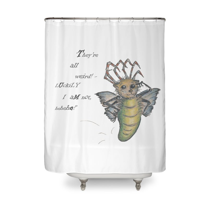 They're All Weird, says the Mockmoth Home Shower Curtain by Brigitte Doernerova - Imaginista Designs
