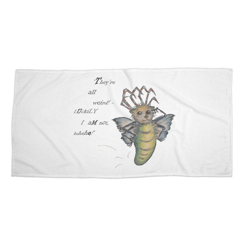 They're All Weird, says the Mockmoth Accessories Beach Towel by Brigitte Doernerova - Imaginista Designs