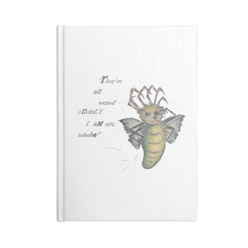 They're All Weird, says the Mockmoth Accessories Lined Journal Notebook by Brigitte Doernerova - Imaginista Designs